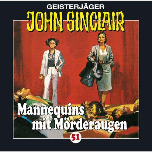 Hoerbuch John Sinclair, Folge 51: Mannequins mit Mörderaugen - Jason Dark - Frank Glaubrecht