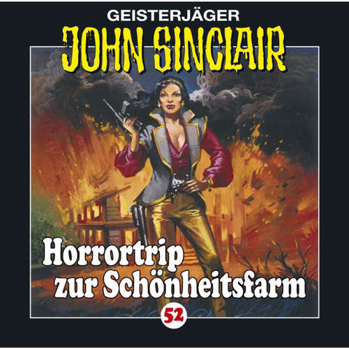 Hoerbuch John Sinclair, Folge 52: Horrortrip zur Schönheitsfarm - Jason Dark - Frank Glaubrecht
