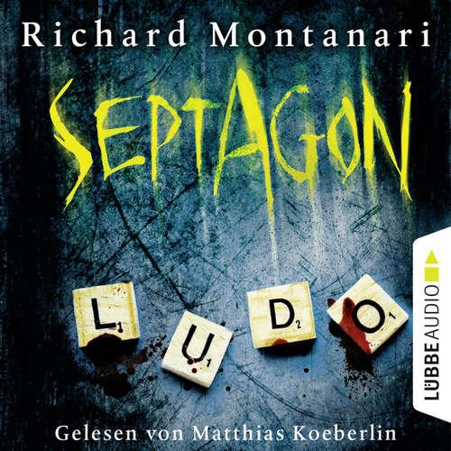 Hoerbuch Septagon - Richard Montanari - Matthias Koeberlin