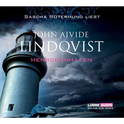 Hoerbuch Menschenhafen - John Ajvide Lindqvist - Sascha Rotermund