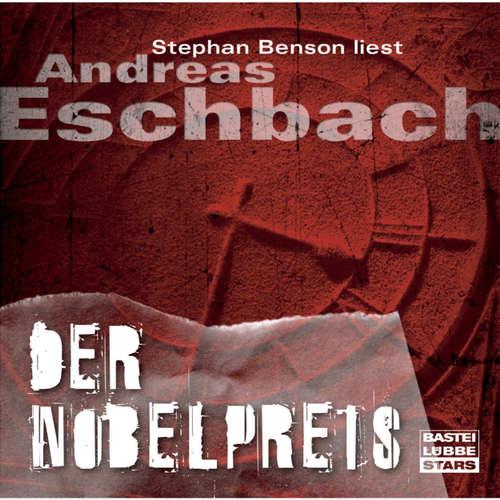 Hoerbuch Der Nobelpreis - Andreas Eschbach - Stephan Benson