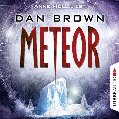 Hoerbuch Meteor - Dan Brown - Anne Moll