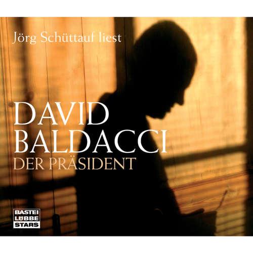 Hoerbuch Der Präsident - David Baldacci - Jörg Schüttauf