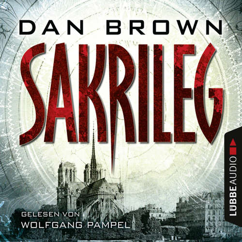 Hoerbuch Sakrileg (Director's Cut) - Dan Brown - Wolfgang Pampel