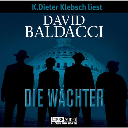 Hoerbuch Die Wächter - David Baldacci - K. Dieter Klebsch