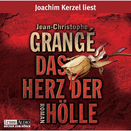 Hoerbuch Das Herz der Hölle - Jean-Christophe Grangé - Joachim Kerzel