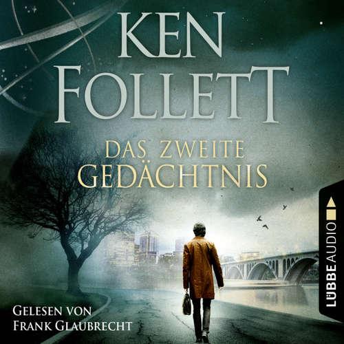 Hoerbuch Das zweite Gedächtnis - Ken Follett - Frank Glaubrecht