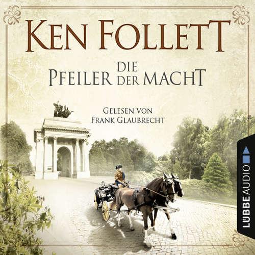 Hoerbuch Die Pfeiler der Macht - Ken Follett - Frank Glaubrecht