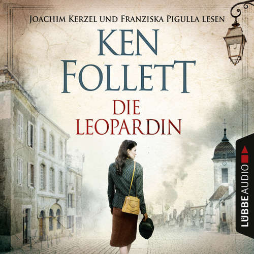 Hoerbuch Die Leopardin - Ken Follett - Franziska Pigulla