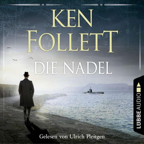 Hoerbuch Die Nadel - Ken Follett - Ulrich Pleitgen