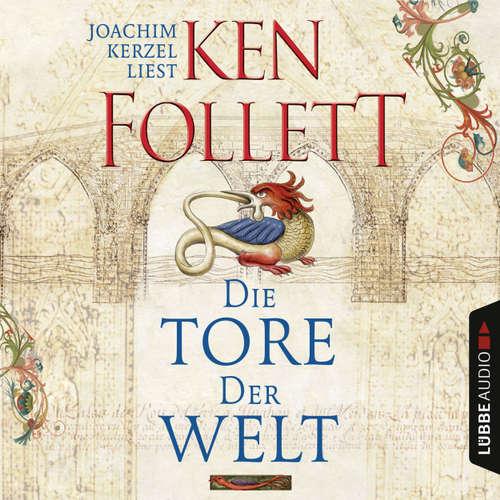 Hoerbuch Die Tore der Welt - Ken Follett - Joachim Kerzel