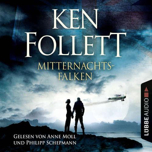 Hoerbuch Mitternachtsfalken - Ken Follett - Anne Moll