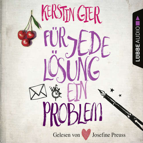 Hoerbuch Für jede Lösung ein Problem - Kerstin Gier - Josefine Preuß