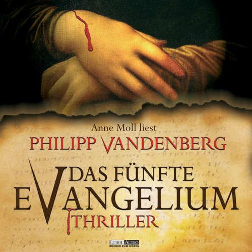 Hoerbuch Das fünfte Evangelium - Philipp Vandenberg - Anne Moll