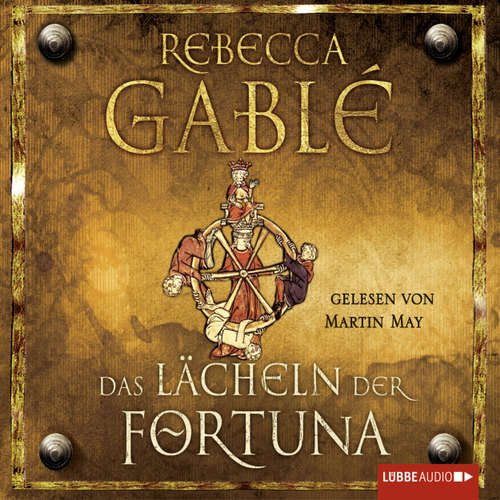 Hoerbuch Das Lächeln der Fortuna - Rebecca Gablé - Martin May