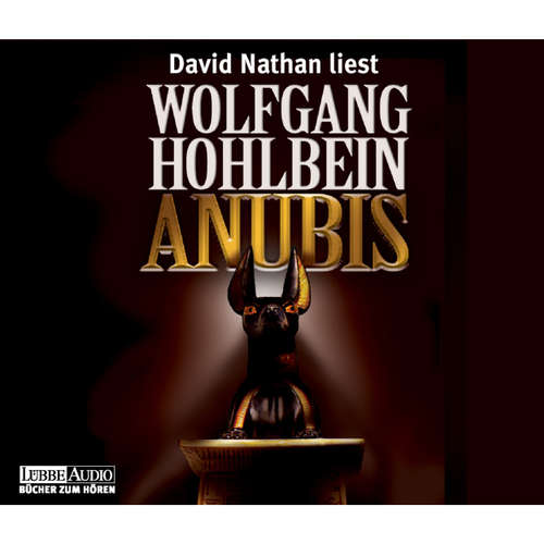 Hoerbuch Anubis - Wolfgang Hohlbein - David Nathan