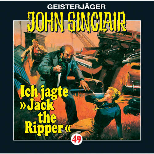 Hoerbuch John Sinclair, Folge 49: Ich jagte Jack the Ripper - Jason Dark - Frank Glaubrecht