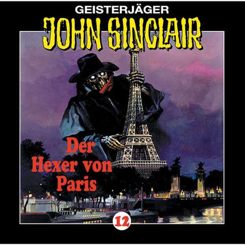 Hoerbuch John Sinclair, Folge 12: Der Hexer von Paris (1/2) - Jason Dark - Frank Glaubrecht