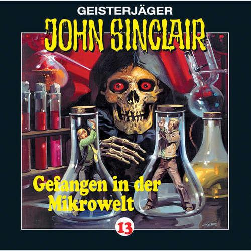 Hoerbuch John Sinclair, Folge 13: Gefangen in der Mikrowelt (2/2) - Jason Dark - Frank Glaubrecht