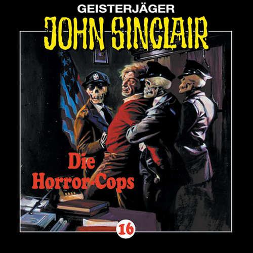 Hoerbuch John Sinclair, Folge 16: Die Horror-Cops (1/3) - Jason Dark - Frank Glaubrecht