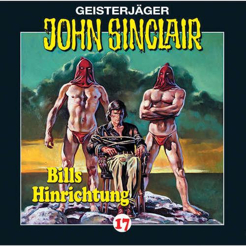Hoerbuch John Sinclair, Folge 17: Bills Hinrichtung (2/3) - Jason Dark - Frank Glaubrecht