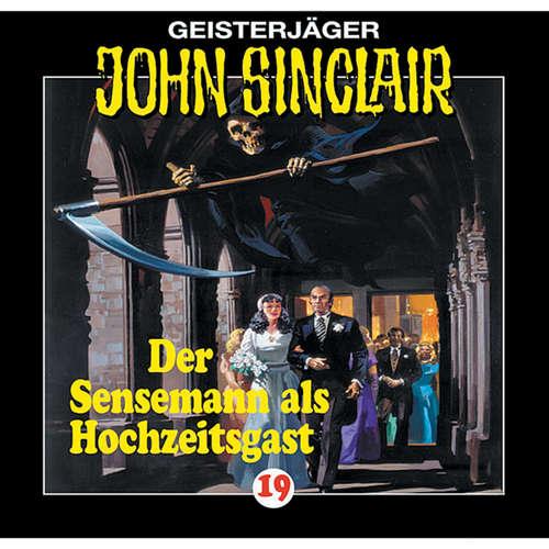 Hoerbuch John Sinclair, Folge 19: Der Sensenmann als Hochzeitsgast - Jason Dark - Frank Glaubrecht