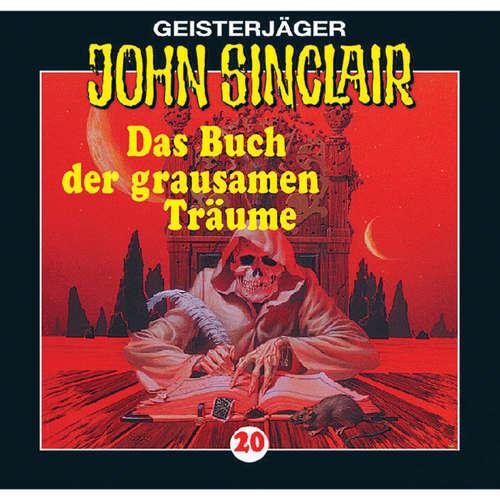 Hoerbuch John Sinclair, Folge 20: Das Buch der grausamen Träume - Jason Dark - Frank Glaubrecht