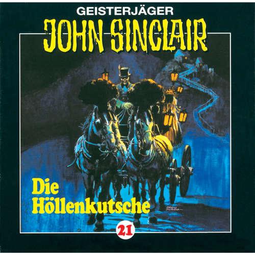 Hoerbuch John Sinclair, Folge 21: Die Höllenkutsche (1/2) - Jason Dark - Frank Glaubrecht