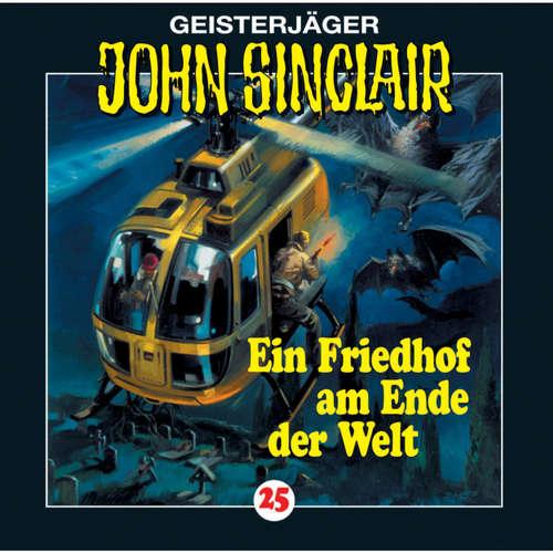 Hoerbuch John Sinclair, Folge 25: Ein Friedhof am Ende der Welt (2/3) - Jason Dark - Frank Glaubrecht