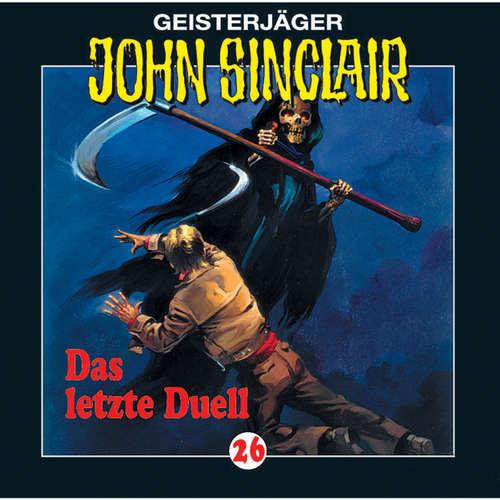 Hoerbuch John Sinclair, Folge 26: Das letzte Duell (3/3) - Jason Dark - Frank Glaubrecht