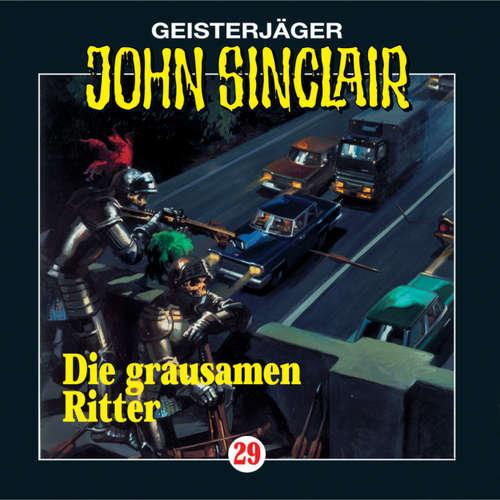 Hoerbuch John Sinclair, Folge 29: Die grausamen Ritter (1/2) - Jason Dark - Frank Glaubrecht