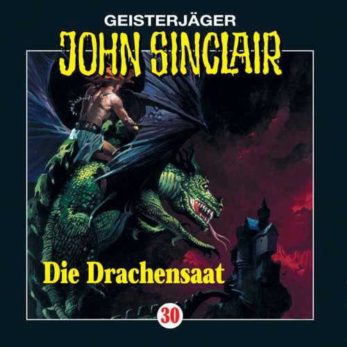 Hoerbuch John Sinclair, Folge 30: Die Drachensaat (2/2) - Jason Dark - Frank Glaubrecht