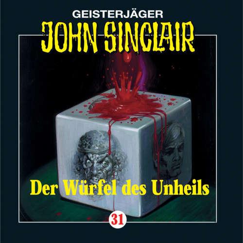 Hoerbuch John Sinclair, Folge 31: Der Würfel des Unheils - Jason Dark - Frank Glaubrecht