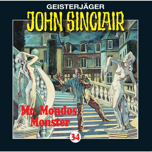 John Sinclair, Folge 34: Mr. Mondos Monster (1/2)