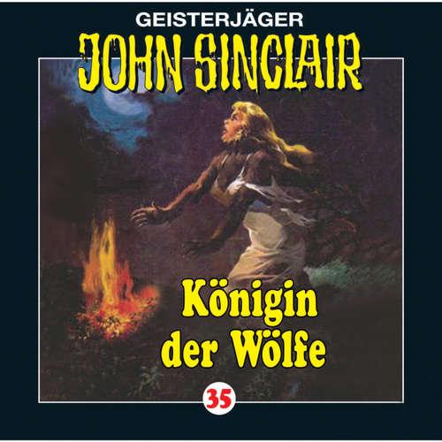 Hoerbuch John Sinclair, Folge 35: Königin der Wölfe (2/2) - Jason Dark - Frank Glaubrecht
