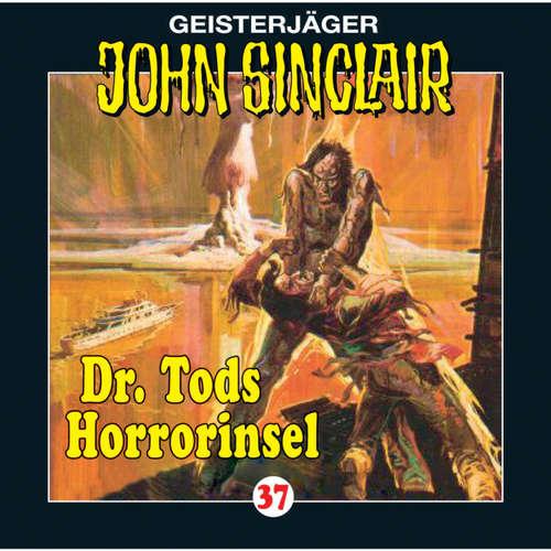 Hoerbuch John Sinclair, Folge 37: Dr. Tods Horror-Insel - Jason Dark - Frank Glaubrecht