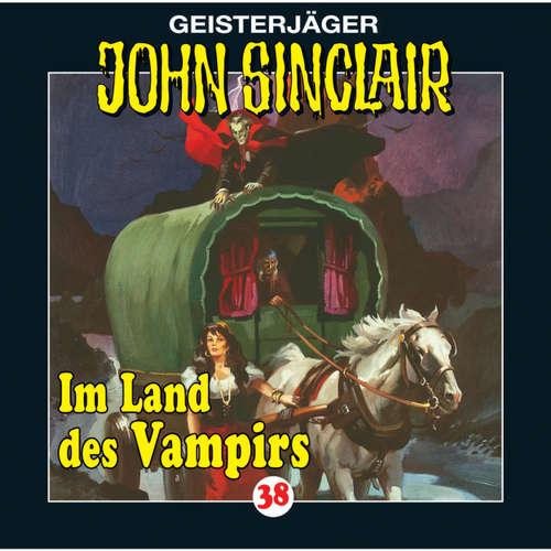 Hoerbuch John Sinclair, Folge 38: Im Land des Vampirs (1/3) - Jason Dark - Frank Glaubrecht