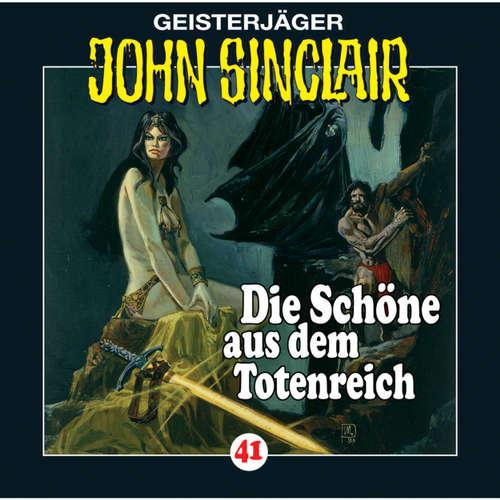 Hoerbuch John Sinclair, Folge 41: Die Schöne aus dem Totenreich - Jason Dark - Frank Glaubrecht