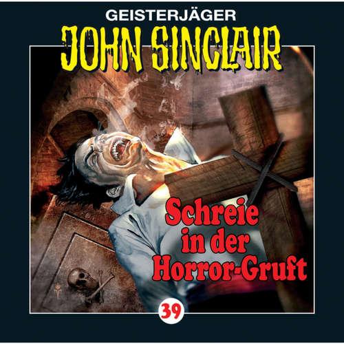 Hoerbuch John Sinclair, Folge 39: Schreie in der Horror-Gruft (2/3) - Jason Dark - Frank Glaubrecht