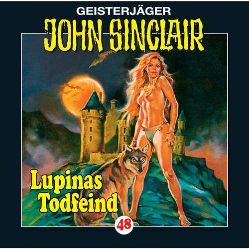 Hoerbuch John Sinclair, Folge 48: Lupinas Todfeind (2/2) - Jason Dark - Frank Glaubrecht