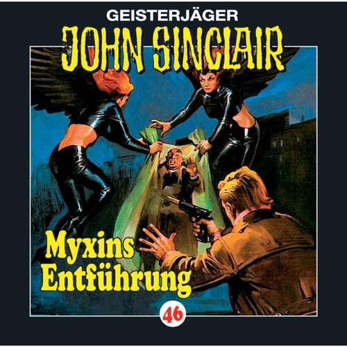 Hoerbuch John Sinclair, Folge 46: Myxins Entführung - Jason Dark - Frank Glaubrecht