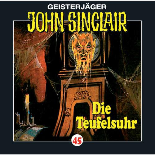Hoerbuch John Sinclair, Folge 45: Die Teufelsuhr - Jason Dark - Frank Glaubrecht