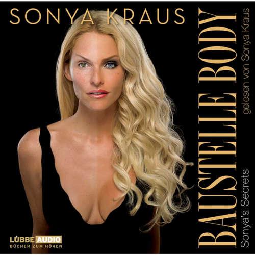 Hoerbuch Baustelle Body - Sonya Kraus - Sonya Kraus