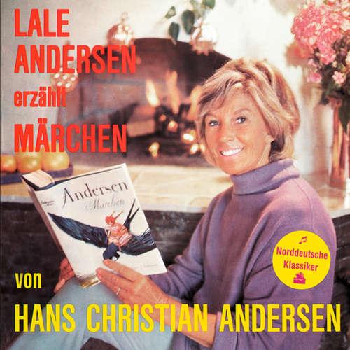 Hoerbuch Lale Andersen erzählt Märchen von Hans-Christian Andersen - Lale Andersen -
