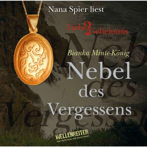 Hoerbuch Nebel des Vergessens - Bianka Minte-König - Nana Spier