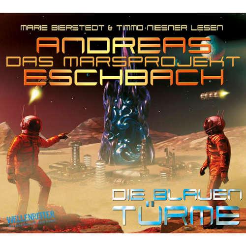 Hoerbuch Die blauen Türme - Das Marsprojekt 2 - Andreas Eschbach - Marie Bierstedt