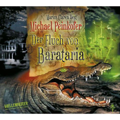 Hoerbuch Der Fluch von Barataria - Michael Peinkofer - Marius Clarén