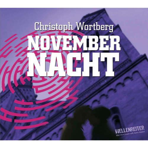 Hoerbuch Novembernacht - Christoph Wortberg - Christoph Wortberg