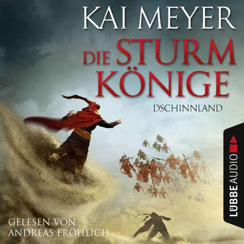 Hoerbuch Die Sturmkönige, 1: Dschinnland - Kai Meyer - Andreas Fröhlich