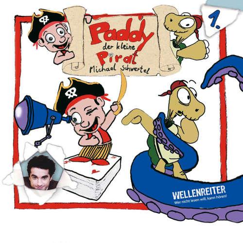 Hoerbuch Paddy, der kleine Pirat - Michael Schwertel - Oliver Wnuk